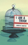 I Am A Truck cover